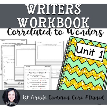 1st Grade Writing Workbook (Unit 1) Correlated to Wonders