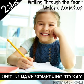 Writers Workshop 2nd Grade Unit One