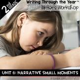 Writers Workshop 2nd Grade Unit SIX