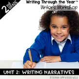 Writers Workshop: Writing Through the Year 2nd Grade Unit TWO
