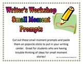 Writer's Workshop 42 Small Moment Writing Prompts