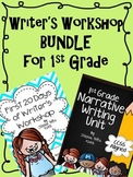 Writer's Workshop BUNDLE for 1st Grade - First 20 Days and Narrative Writing