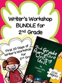 Writer's Workshop BUNDLE for 2nd Grade - First 20 Days and Narrative Writing