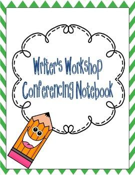 Writer's Workshop Conferencing Notebook