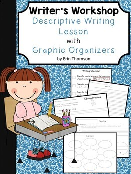 Writer's Workshop ~ Descriptive Writing Lesson with Graphic Organizers
