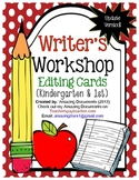 Writers Workshop - Editing Cards - K and 1st Grade