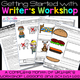Writers Workshop : Getting Started the First Month of School