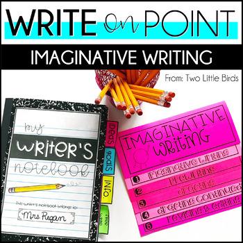 Writers Workshop: Imaginative/Fictional Narrative Writing Unit Lessons, Posters