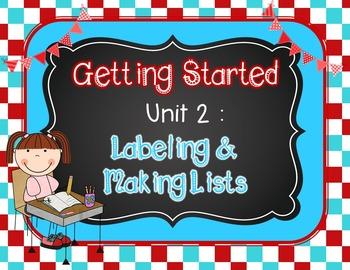 Writer's Workshop - Kindergarten Unit 2: Labeling and Making Lists