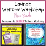 Writers Workshop Launch- Mini-Bundle of Writing Minilesson