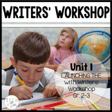 Writers' Workshop: Launching Writers' Workshop Grades 2-3