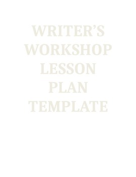 Writer's Workshop Lesson Plan Template