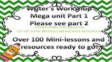 Writer's Workshop Mega Unit Part 1 of 3