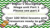 Writer's Workshop Mega Unit Part 1 of 3