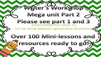 Writer's Workshop Mega Unit Part 2 of 3