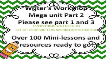Writer's Workshop Mega Unit Part 2 of 3