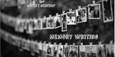 Writer's Workshop, Memory Writing