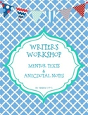 Writer's Workshop Mentor Texts & Anecdotal Notes