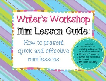 Writer's Workshop Mini Lesson Guide