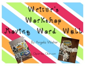 Writer's Workshop - Moving Word Wall