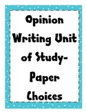 Writer's Workshop Opinion Writing - Paper Templates