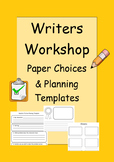 Writers Workshop: Paper Choices  & Planning Templates