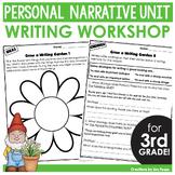 Writer's Workshop Personal Narrative Unit