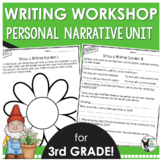 Writer's Workshop Personal Narrative Unit