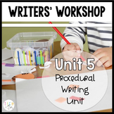 Writers' Workshop: Procedural Writing Unit