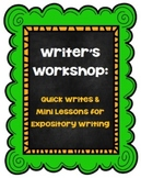 Writer's Workshop:  Quick Writes and Mini Lessons for Expo