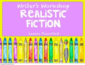 Writer's Workshop Realistic Fiction Unit