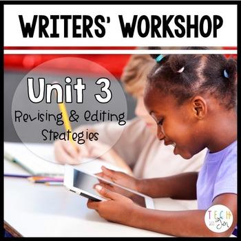 Writers' Workshop: Revising and Editing Strategies