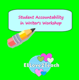 Writer's Workshop Student Accountability