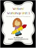 Writers' Workshop Unit 1 Building Routines and Procedures