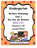 Writers Workshop Unit 1: Launching  Writers Workshop, Kind