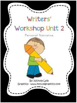 Writers' Workshop Unit 2 Personal Narrative
