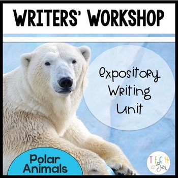 WINTER NONFICTION EXPOSITORY READING AND WRITING UNIT POLAR ANIMALS