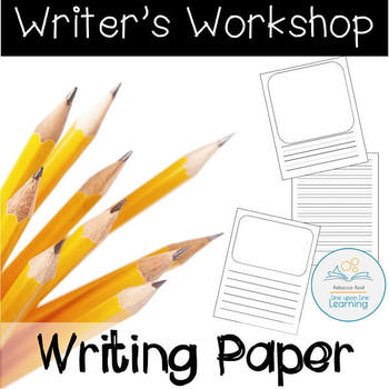 Writer's Workshop Writing Papers