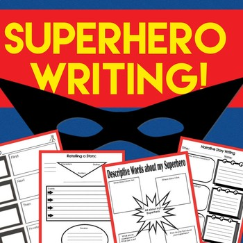 Writer's Workshop Writing Templates! SUPERHERO Theme! Grades 1 - 4! Common Core!