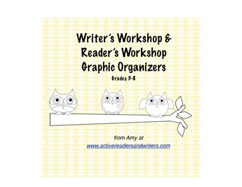Writer's Workshop and Reader's Workshop Graphic Organizer Pack