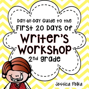 Writer S Workshop LAUNCH For 2nd Grade 20 Lessons To Help You Get Started