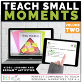 WRITERS WORKSHOP TEACHING SMALL MOMENTS