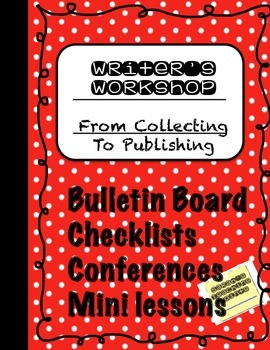 Writer's Workshop from Collection to Publishing CCSS Support B&W