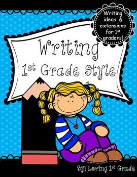 FREE- Writing- 1st Grade Style