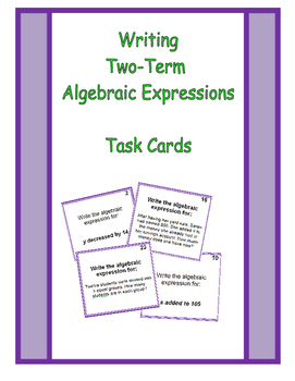 Writing 2-Term Algebraic Expressions Task Cards