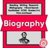 Biography Writing and Research Unit Scaffolded CCSS Grades