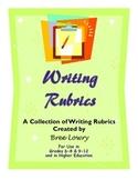 Writing Rubrics - A Comprehensive Packet of Rubrics for Ev
