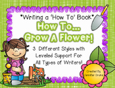 Writing A How To Book *How To Grow A Flower*