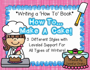Writing A How To Book *How To Make A Cake*