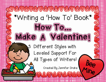 Writing A How To Book *How To Make A Valentine*